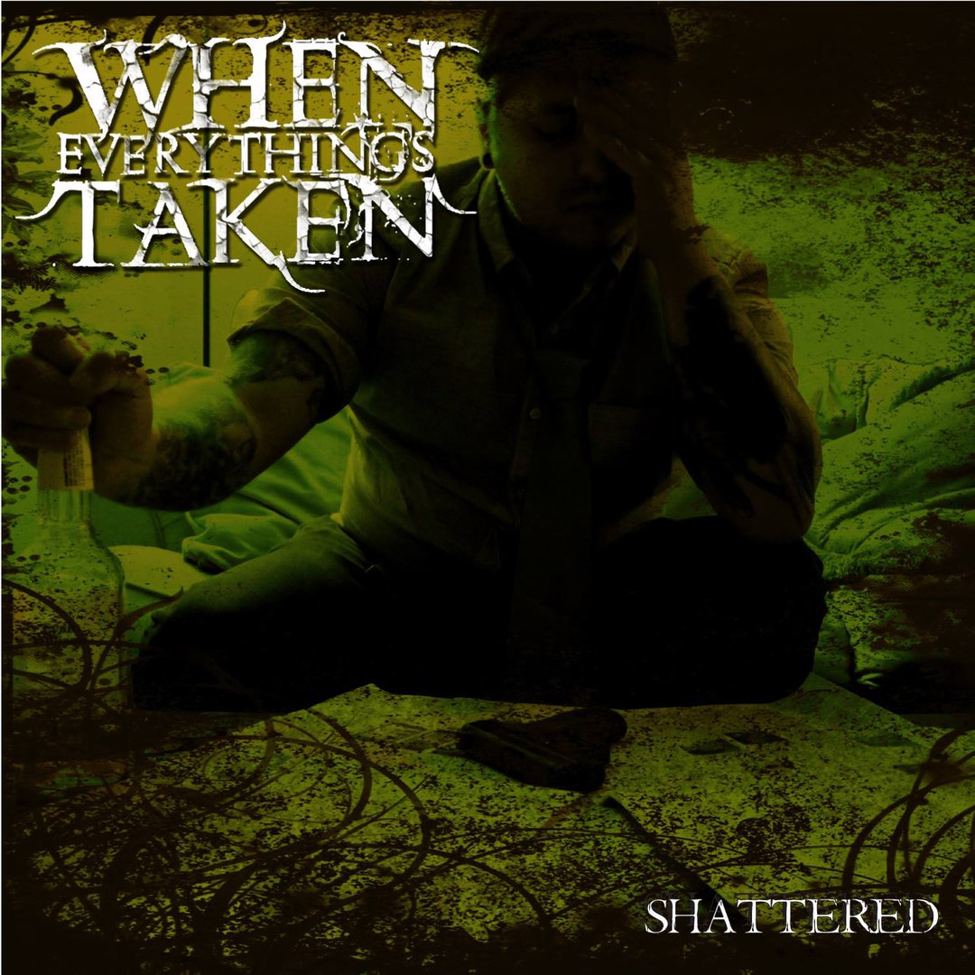 When Everything's Taken - Shattered [EP] (2016)