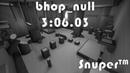 CSGO Bhop bhop_null TAS - 306.03