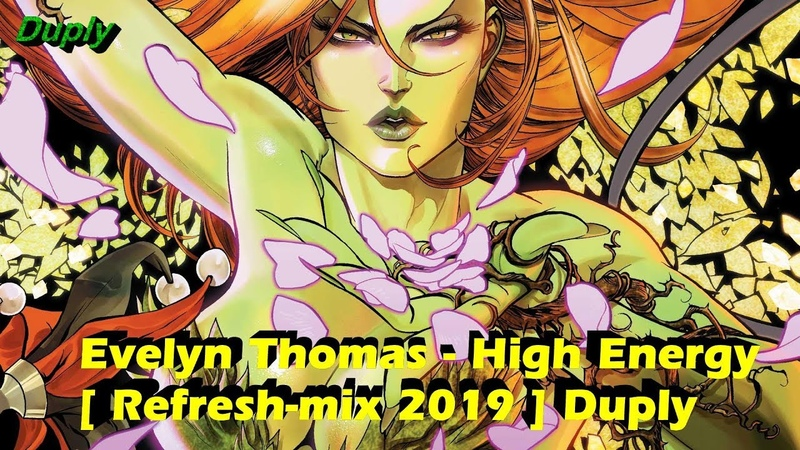 Evelyn Thomas - High Energy [ HQ Refresh-mix 2019 ] Duply