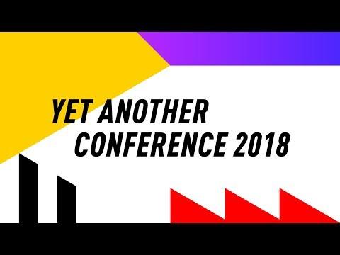 Yet another Conference 2018. Запись прямого эфира.