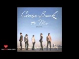 EXCITE (익사이트) -- Come Back To Me [MP3+DL]