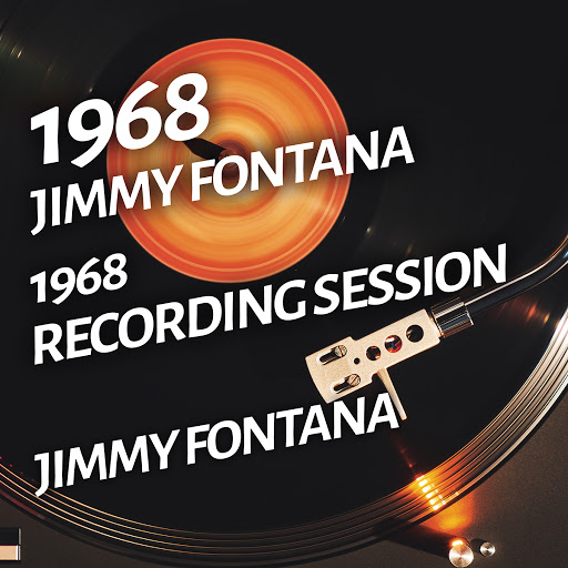Jimmy Fontana альбом Jimmy Fontana - 1968 Recording Session