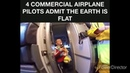 Four Commercial Airplane Pilots Admit The Earth Is Flat! RESEARCH FLAT EARTH 🤓🗺️