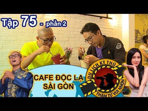 Thiên Vương 'hẹn hò' Mây tại quán cà phê độc lạ của Sài Gòn | NTTVN 75 | Phần 2 | 140618 😂