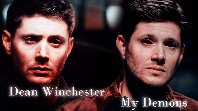 Dean Winchester - My Demons (Video/Song request)