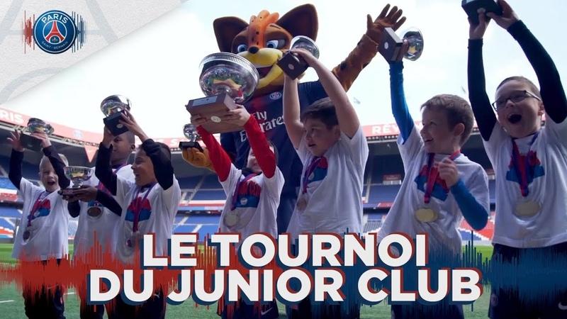 LE TOURNOI DU JUNIOR CLUB AU PARC DES PRINCES