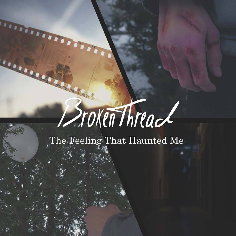 Brokenthread - The Feeling That Haunted Me (EP) (2016)