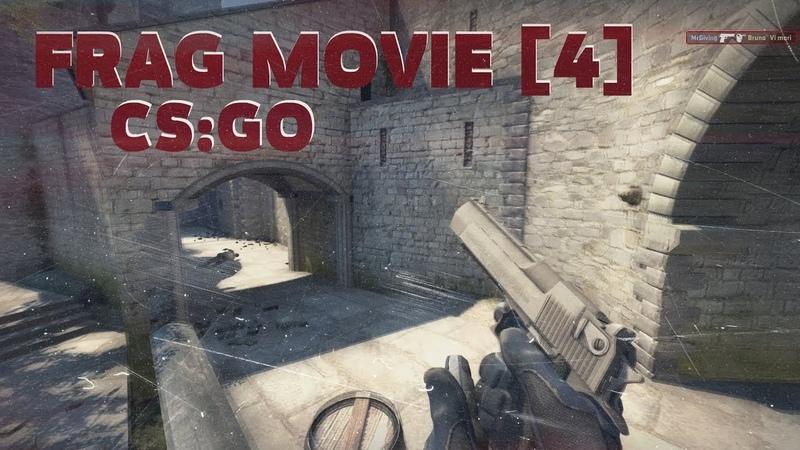 FRAG MOVIE [4] | CS:GO