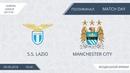 S.S. Lazio 12 Manchester City, полуфинал ЛЕ