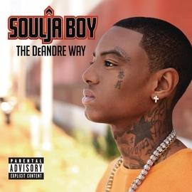 Soulja Boy альбом The DeAndre Way