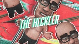 The Comedy Night Heckler