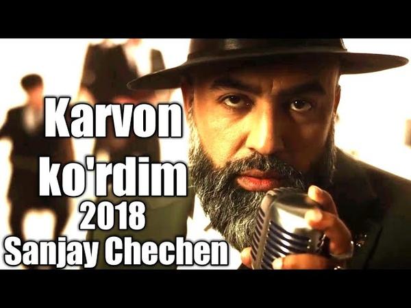 Sanjay - Karvon ko'rdim 2018 cover | Санджай - Карвон курдим 2018 кавер | chechen | чеченец Million
