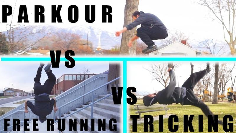 Parkour VS Free Running VS Tricking