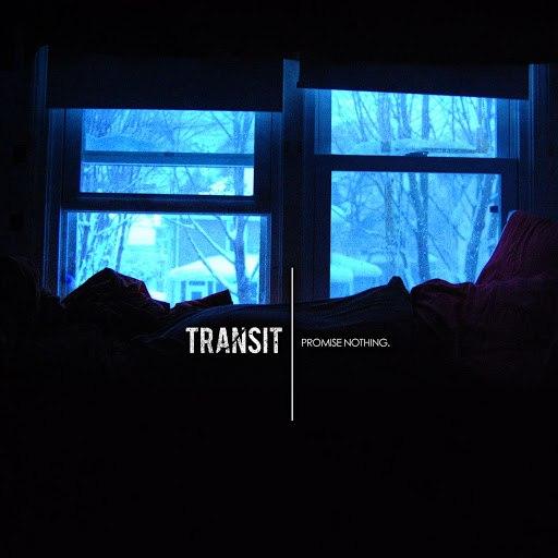 transit альбом Promise Nothing.