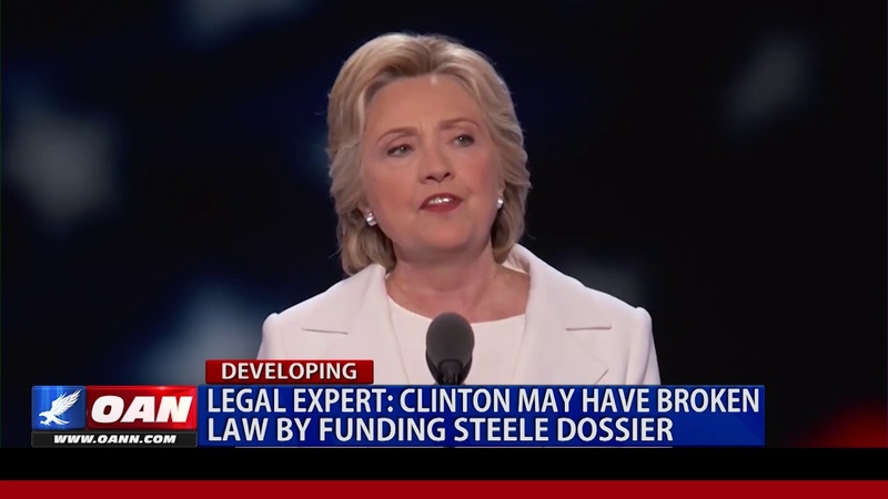 Legal Expert Clinton May Have Broken Law by Funding Steele Dossier