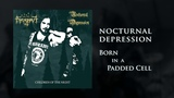 Nocturnal Depression - Born In A Padded Cell Talheim Records