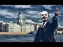 СМЫСЛ ПЕСЕН LENIN HAS RISEN И В ПИТЕРЕ - ПИТЬ