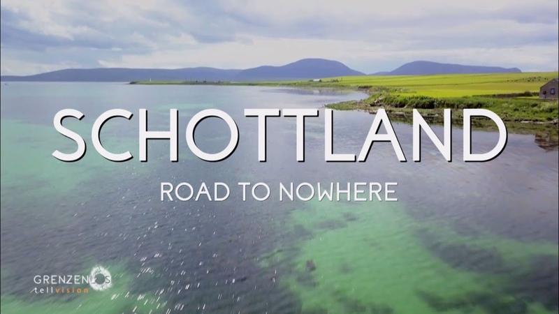 Grenzenlos - Die Welt entdecken in Schottland Teil 2