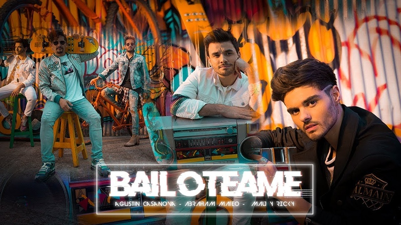 Agustín Casanova - Bailotéame Ft Abraham Mateo Mau y Ricky (Official Lyric Video)