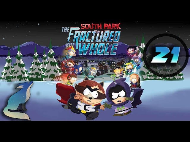 South Park: The Fractured But Whole. Прохождение 21 - Отец Баттерса