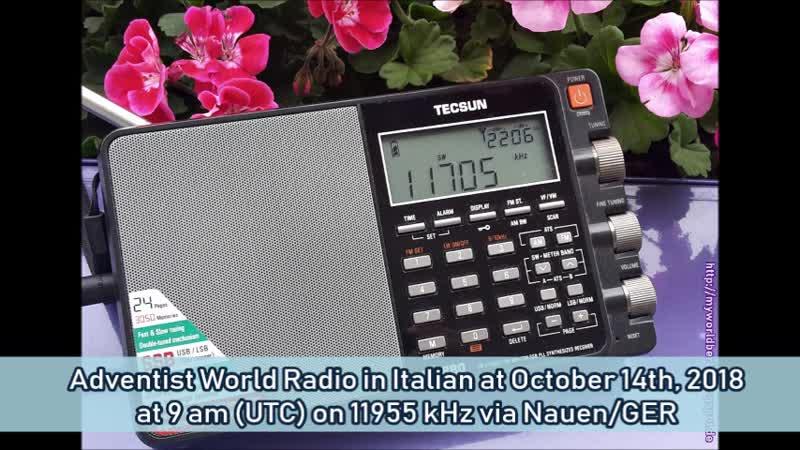 Adventist World Radio in Italienisch am 14.10.2018 um 9 Uhr (UTC) auf 11955 KHz via Nauen/GER