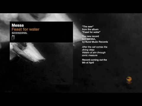 The Seer - MESSA album Feast for water