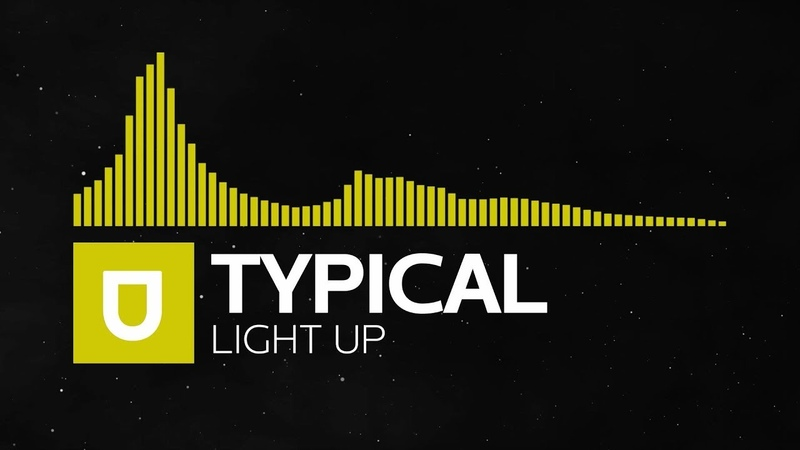 [House] - Typical - Light Up [Umusic Records Premiere]