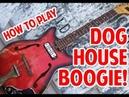 How to Play Seasick Steve Dog House Boogie
