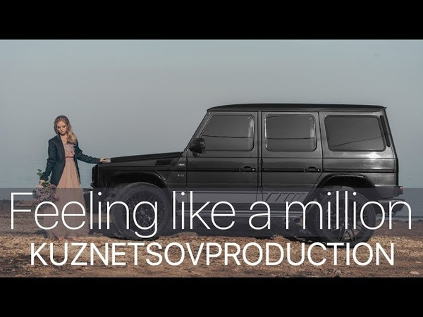 Feeling like a million | Mercedes Benz Gelandewagen G63 | KUZNETSOVPRODUCTION