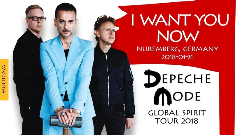 Depeche Mode - I Want You Now (Multicam)(Global Spirit Tour 2018, Nuremberg, Germany)(2018-01-21)