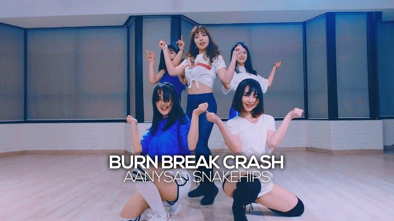 Aanysa Snakehips Burn Break Crash JayJin Choreography