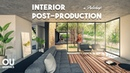 Interior Architecture Post production in Photoshop