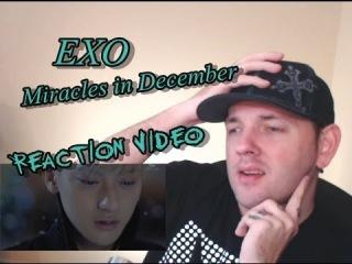 EXO - Miracles in December (12월의 기적) Kpop MV Reaction (뮤직비디오) (리액션) Exotics