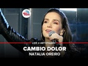 🅰️ Natalia Oreiro - Cambio Dolor (LIVE @ Авторадио)