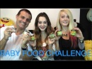 BABY FOOD CHALLENGE 2013 - Ava Allan Alexi Blue