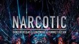 Dimitri Vegas &amp Like Mike vs Ummet Ozcan - Narcotic FREE DOWNLOAD