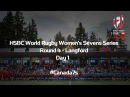 HSBC World Rugby Women's Sevens Series – Langford DAY 1