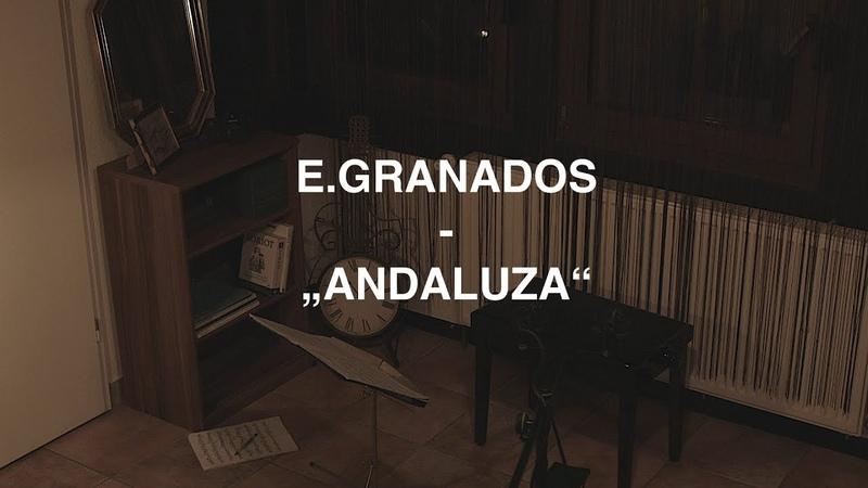 Enrique Granados (1867-1916) Danza española, op.37, nr.5, Andaluza