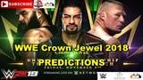 WWE Crown Jewel 2018 Universal Championship Roman Reigns vs Brock Lesnar vs Braun Strowman WWE 2K19