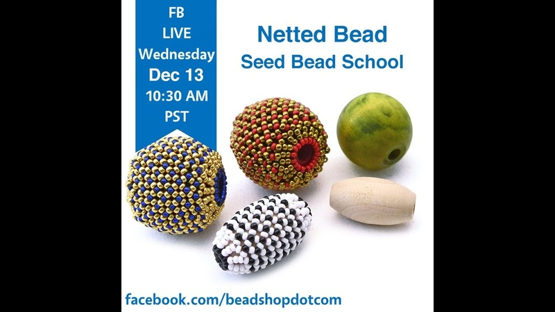 FB Live beadshop.com Netted Bead with Emily and Grace