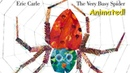 The Very Busy Spider Animated Children's Book