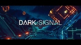 Dark Signal - I Was Alive (Official Video) BVTV Music