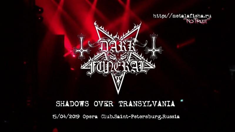 Dark Funeral Shadows Over Transylvania Live at Opera 15 04 2019