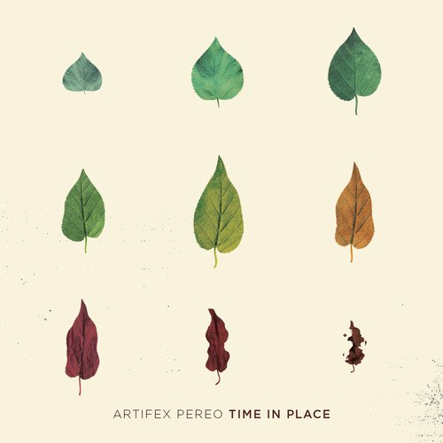 Artifex Pereo - Time In Place (2014) [Full Album Preview]