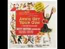 Annie Get Your Gun 1950 Betty Hutton Howard Keel Louis Calhern