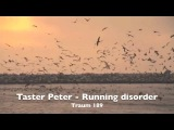 Taster Peter - Running Disorder (Traum 189)