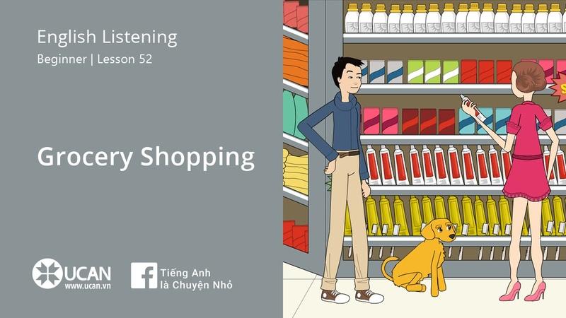 Learn English Listening | Beginner - Lesson 52. Grocery Shopping