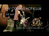 RAY COLLINS HOT CLUB - THE SHIT
