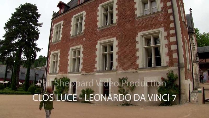 CLOS LUCE - LEONARDO DA VINCI's HOME