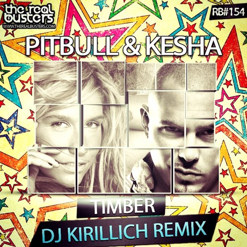 Pitbull feat. Kesha – Timber (DJ KIRILLICH Remix)
